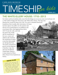 Timeship for Kids - White-Ellery House, Fall 2013