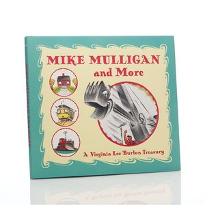 Mike Mulligan and More - Hardcover