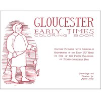 Gloucester Early Times Coloring Book