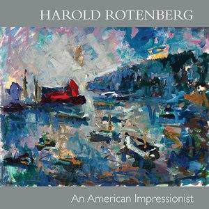 Harold Rotenberg: An American Impressionist
