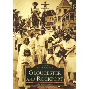 Images of America: Gloucester and Rockport