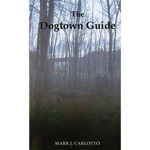 The Dogtown Guide