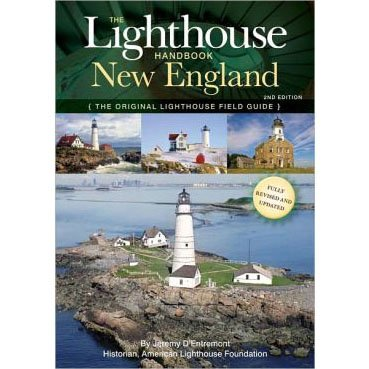 The Lighthouse Handbook: New England, 2nd Edition