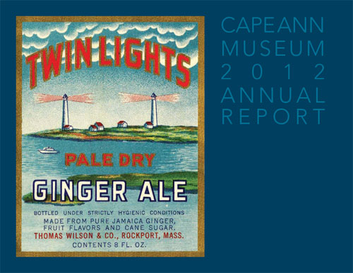 Cape Ann Museum 2012 Annual Report